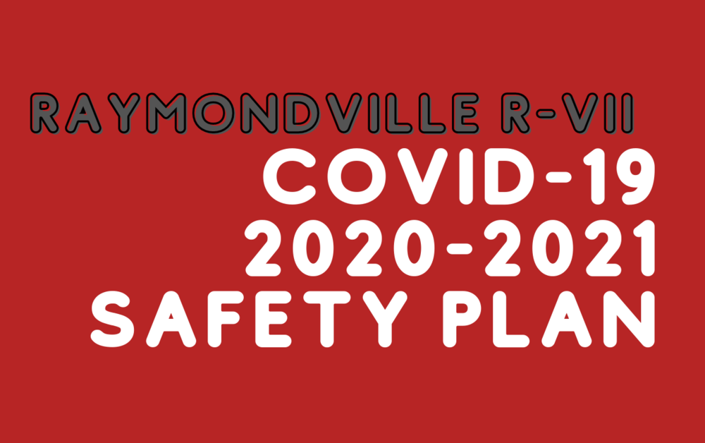 COVID-19:  2020-2021 SAFETY PLAN